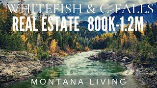 2021 Whitefish & Columbia Falls - Montana Houses from 800K-1.2M #whitefishmt #columbiafalls #montana