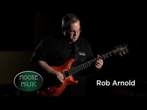 Moore Music Guitars - Rob Arnold