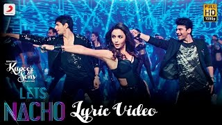 Let's Nacho Lyric Video - Kapoor & Sons| Sidharth| Alia| Badshah| Benny Dayal| Nucleya