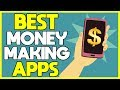 5 Best Money Making Apps (2019) - Earn REAL Money