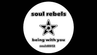 "Soul Rebels  - ""Being With You"" (Preview)"