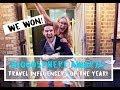 BLOGOSPHERE AWARDS - WE WON TRAVEL INFLUENCERS OF THE YEAR!