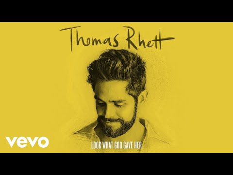 Mix - Thomas Rhett - Look What God Gave Her (Lyric Video)