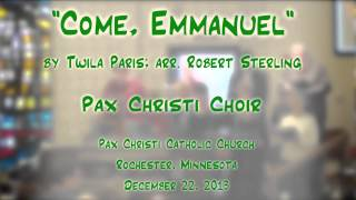 """Come, Emmanuel"" (Paris/Sterling) - Pax Christi (MN) Choirs"