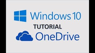 Windows 10 - OneDrive - Microsoft One Drive Cloud Storage Tutorial - Sync Files in to File Explorer