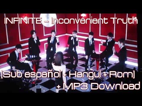 INFINITE – 불편한 진실 (Inconvenient Truth) [Sub Español + Hangul + Rom] + MP3 Download