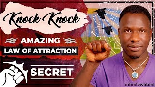 Knock Knock- Amazing Law of Attraction Secret