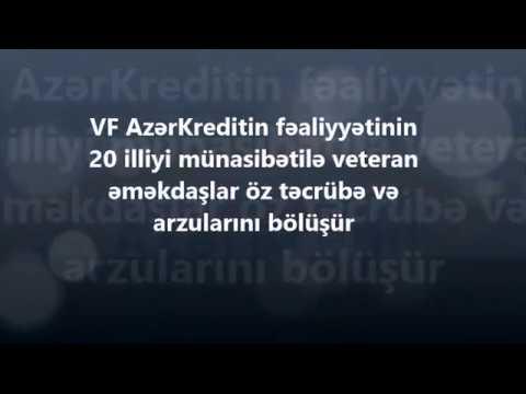 VF AzərKredit fəaliyyətinin 20 illiyini qeyd edir. Veteran əməkdaşlar təcrübə və arzularını bölüşür.
