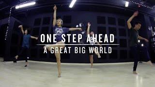 One Step Ahead A Great Big World Step Choreography