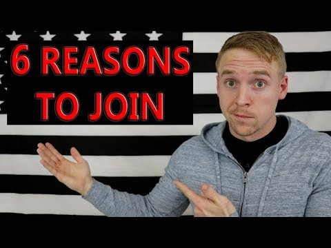 6 Reasons To Join The Military