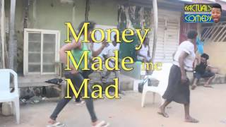 Money Made me Mad: MMM (Factuals Comedy) (Nigerian Comedy)