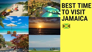 BEST TIMES TO VISIT JAMAICA (Jamaican Weather)