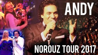 Andy Live Norouz Tour 2017 Official Video