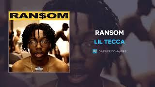 Lil Tecca - Ransom (AUDIO)