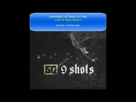 50 Cent - 9 Shots (Free MP3 Download)