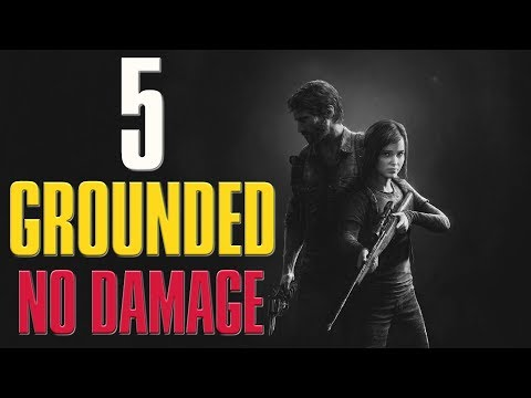 The Last of Us: Remastered | Grounded Difficulty No Damage Guide/Walkthrough | Chapter 5