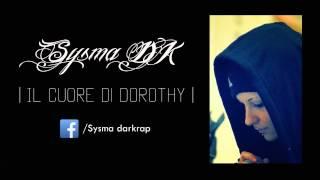 Sysma - Il Cuore Di Dorothy (#SUPERNOVA)
