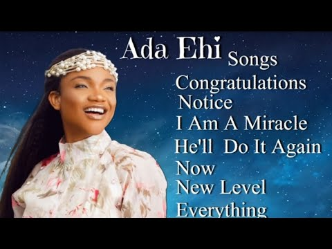 Download THE Best OF Ada Ehi Mix  Song's