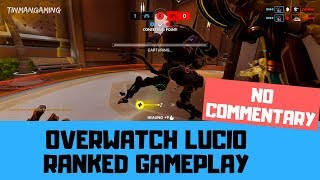 Lucio Ranked Gameplay - Overwatch No Commentary