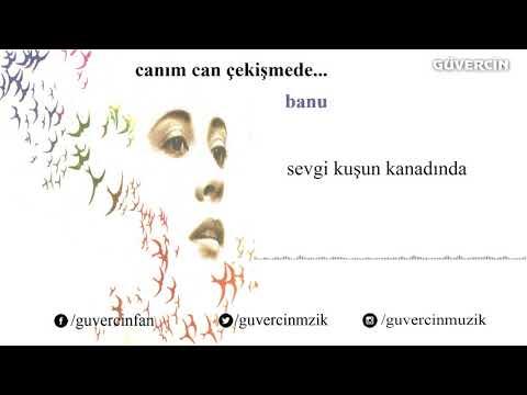Banu - Sevgi Kuşun Kanadında [© Güvercin Müzik  Official Audio]