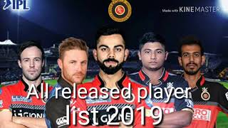 Rcb all released player 2019.