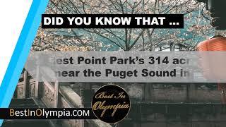 Priest Point Park in Olympia | Best In Olympia | Olympia WA