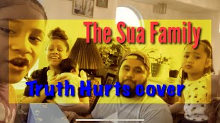 The Sua Family - Truth Hurts by Lizzo