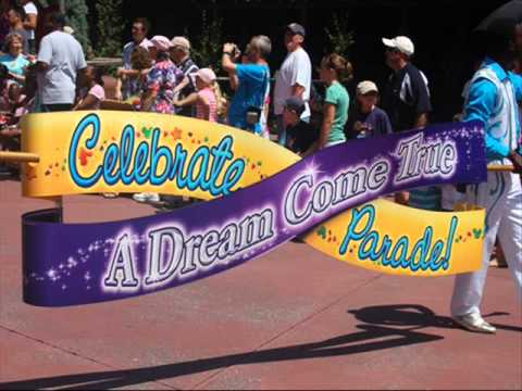 Celebrate A Dream Come True Parade!