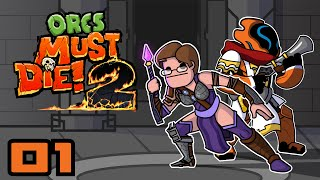 The Edge & Tunnels - Let's Play: Orcs Must Die 2 - Part 1
