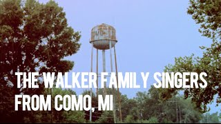 Introducing The Walker Family Singers