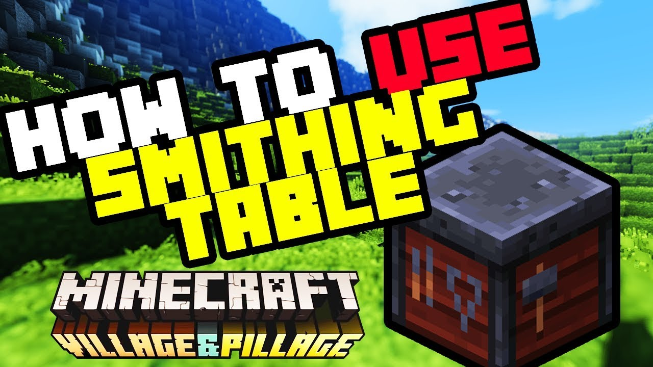 How to use the Smithing Table in Minecraft Survival - 2019