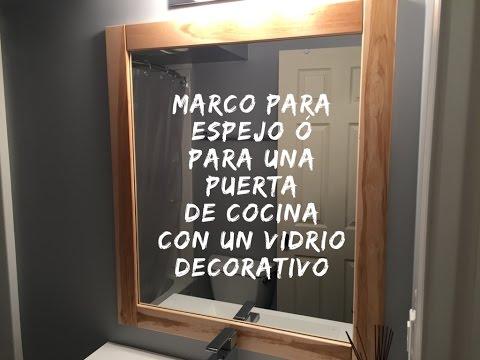 Marco para espejo ó puerta de cocina con vidrio decorativo