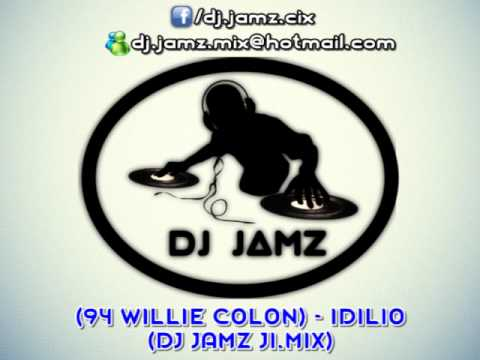 Ver Video de Willie Colon (94 WILLIE COLON) - IDILIO (DJ JAMZ JI.MIX)