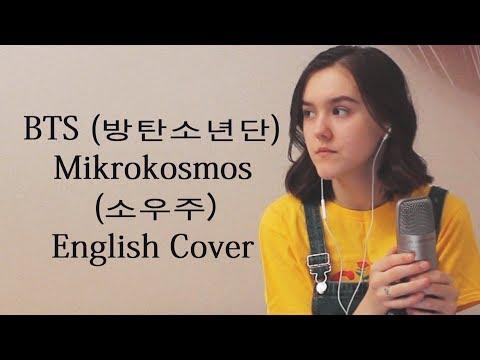 BTS (방탄소년단) - Mikrokosmos (소우주) 영어 커버 English Cover
