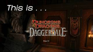 This Is... Dungeons and Dragons: Daggerdale | Rooster Teeth