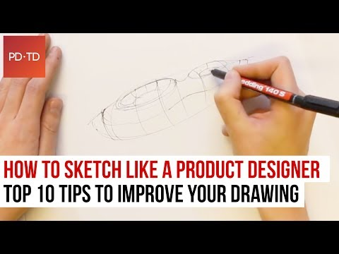 How to Sketch like a Product Designer: Top 10 Tips to improve your Drawing