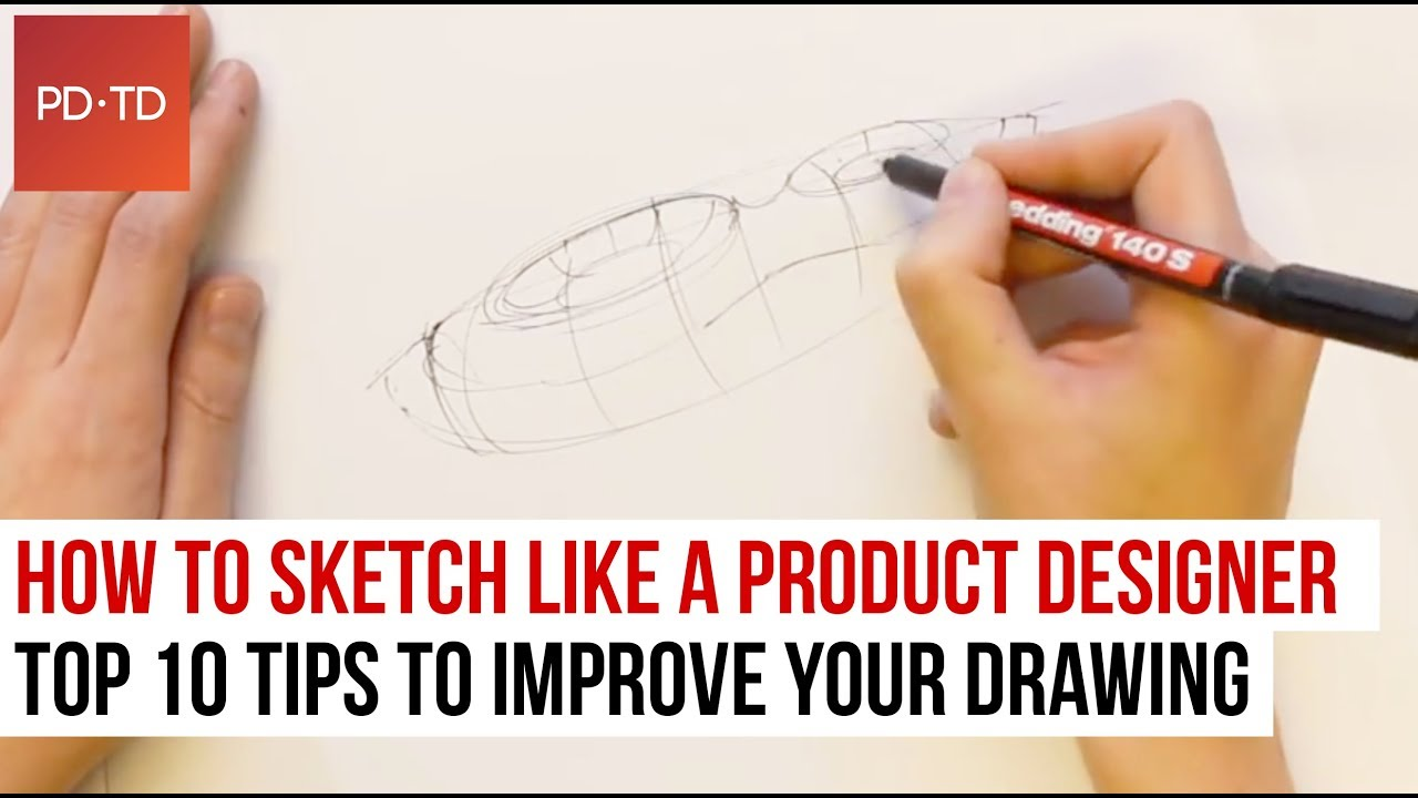 how to sketch like a product designer top 10 tips to improve your drawing youtube