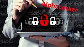 Шифровальщик AlphaLocker: афера мирового масштаба или как вымогательство стало отдельным бизнесом