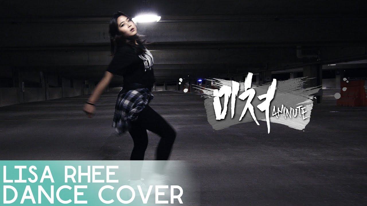 Download 4MINUTE - 미쳐(Crazy) - Lisa Rhee Dance Cover
