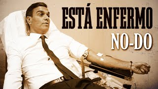 NO-DO | La enfermedad de Pedro Sánchez y la Ley Celaá | LOMLOE | Adoctrinamiento Socialista | PGE
