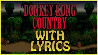 Donkey Kong Country with Lyrics - Fear Factory