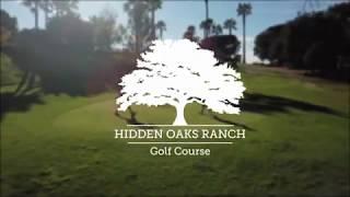 Hidden Oaks Golf Course, Santa Barbara