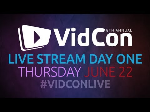 #VidConLive 2017 - Day 1