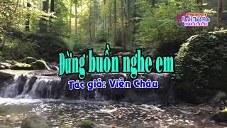 Karaoke vọng cổ ĐỪNG BUỒN NGHE EM - SONG CA [Viễn Châu]