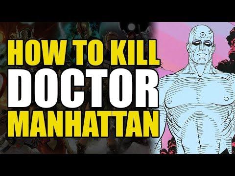 How To Un-Alive Doctor Manhattan (How To Un-Alive Superheroes)