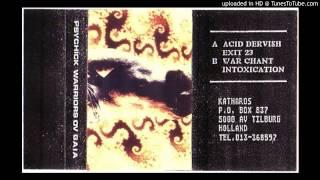 Psychick Warriors Ov Gaia - Acid Dervish