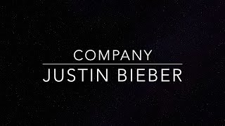 Company lyrics Justin Bieber HQ