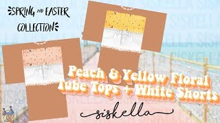 ROBLOX Speed Design: Peach & Yellow Floral Tube Tops + White Shorts | Siskella