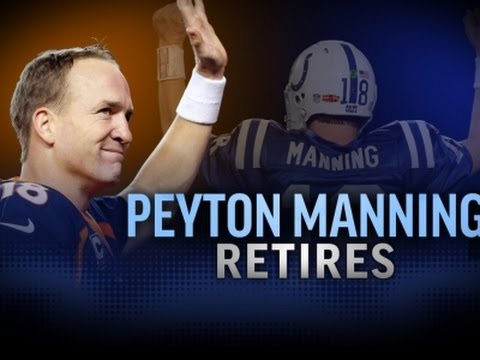 Peyton Manning Retires After 18 NFL Seasons