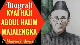 Biografi Kyai Haji Abdul Halim Majalengka Pahlawan Indonesia